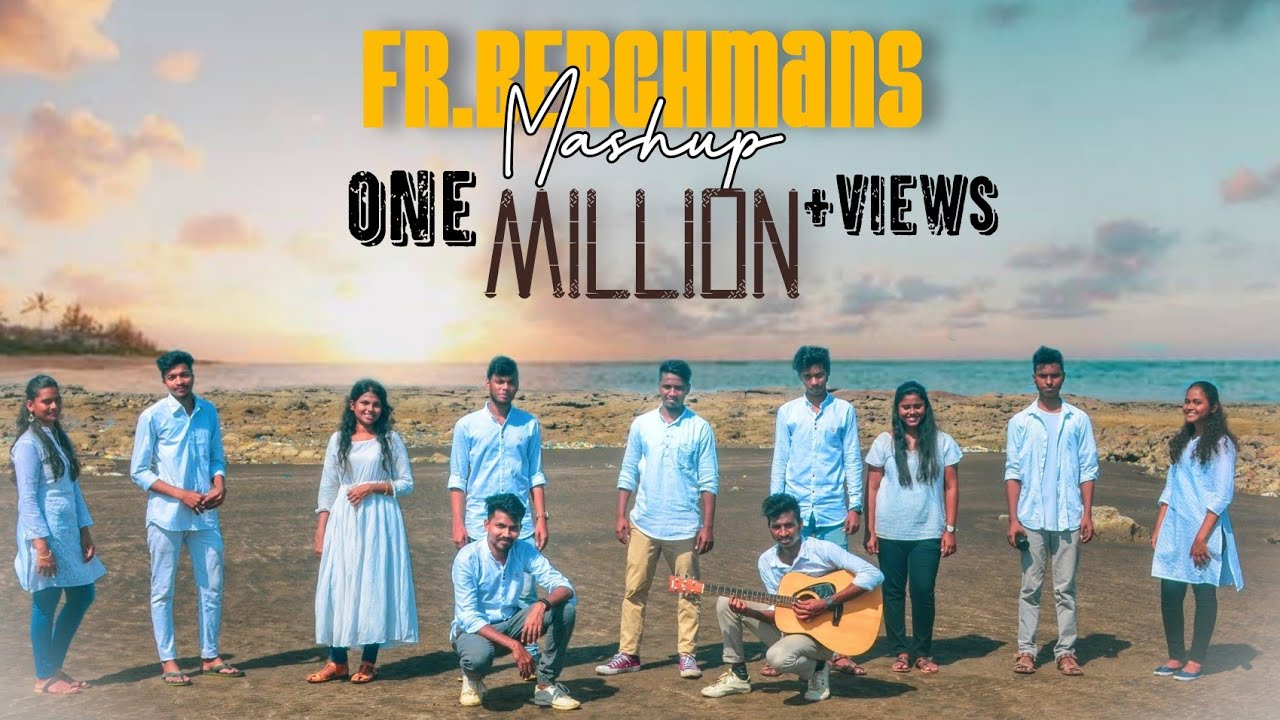 Fr. S.J. Berchmans Worship Mash-up | El Echad Worshipers | Official Music Video |