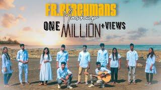 Fr. S.J. Berchmans Worship Mash-up | El Echad Worshipers | Official Music Video |