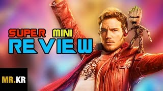 Guardians of the Galaxy Vol. 2 - SUPER MINI REVIEW (Spoiler Free)