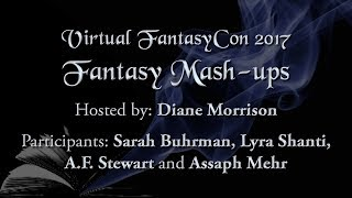 "VFC17 Author Panel ""Fantasy Mashups"""