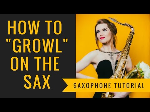 "How to ""Growl"" on sax. 🎶 Saxophone lesson/tutorial."