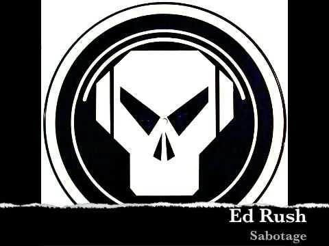 Ed Rush - Sabotage