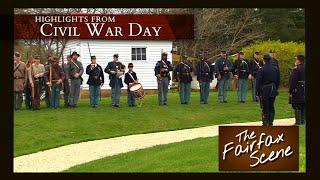 Civil War Day Highlights - May 2015 Fairfax Scene