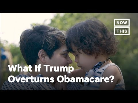 What Would Happen If Trump Overturned Obamacare? | NowThis