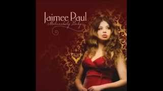 Jaimee Paul - I want a little sugar in my bowl