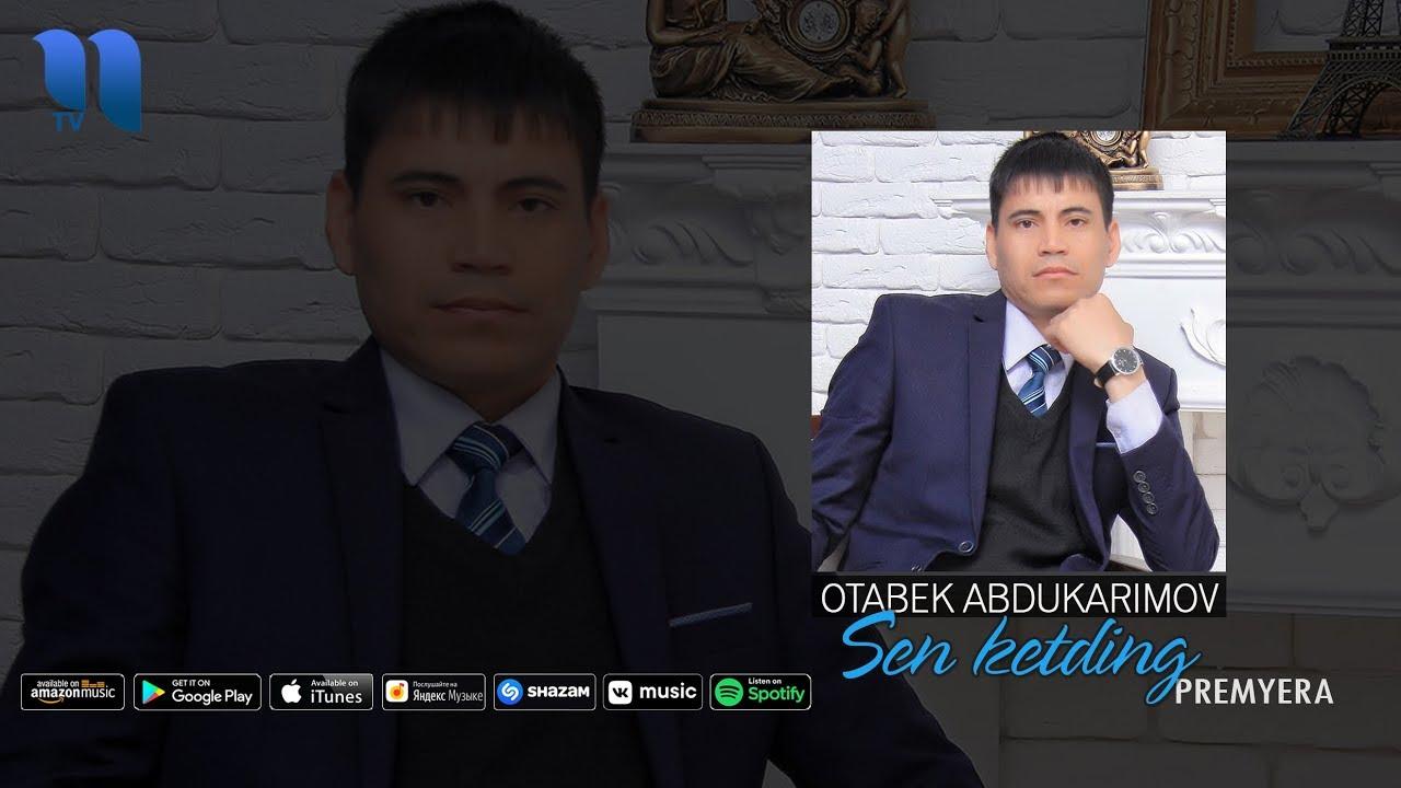 Otabek Abdukarimov - Sen ketding | Отабек Абдукаримов - Сен кетдинг (music version)