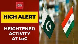 India-China Faceoff: India Raİses Border Deployment At LoC, Warns Pakistan Of Mischief
