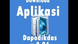 Video Download Aplikasi Dapodik   Dapodikdas 3.04 3.0.4 304 versi Terbaru 2015 download MP3, 3GP, MP4, WEBM, AVI, FLV Juli 2018