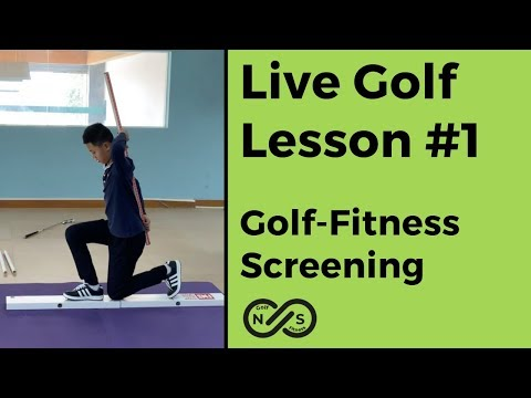 Golf Live Lesson #1 – Fitness Assessment