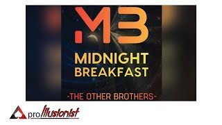 Midnight Breakfast by the Other Brothers - Trailer