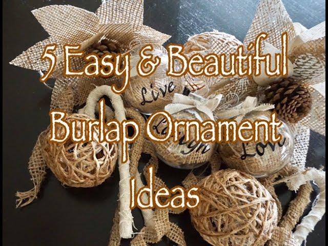 5 Simple Diy Burlap Ornaments Youtube