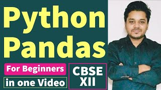 Pandas For Beginners | CBSE | IP | Python Programming ( SUBSCRIBE Please )