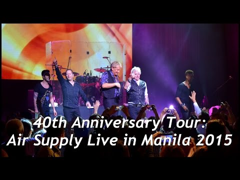 Air Supply - 40th Anniversary Tour Live in Manila 2015 (part 1)