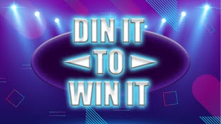Are you Din It To Win It? (presented by FUSAB)