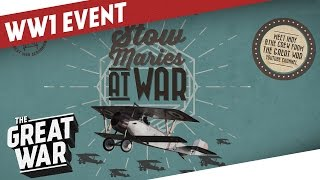 Meet Us in England - See WW1 Airplanes I STOW MARIES AT WAR