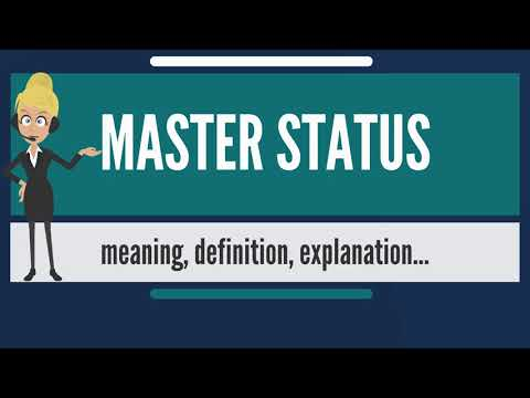 What is MASTER STATUS? What does MASTER STATUS mean? MASTER STATUS meaning & explanation
