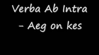 Verba Ab Intra - Aeg on kes