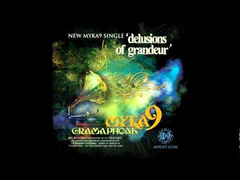 Myka 9 - Delusions Of Grandeur (2012)