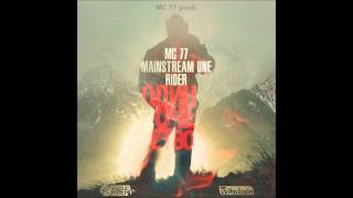 MC 77 ft Mainstream One ft RiDer - Одиночество... (2012)