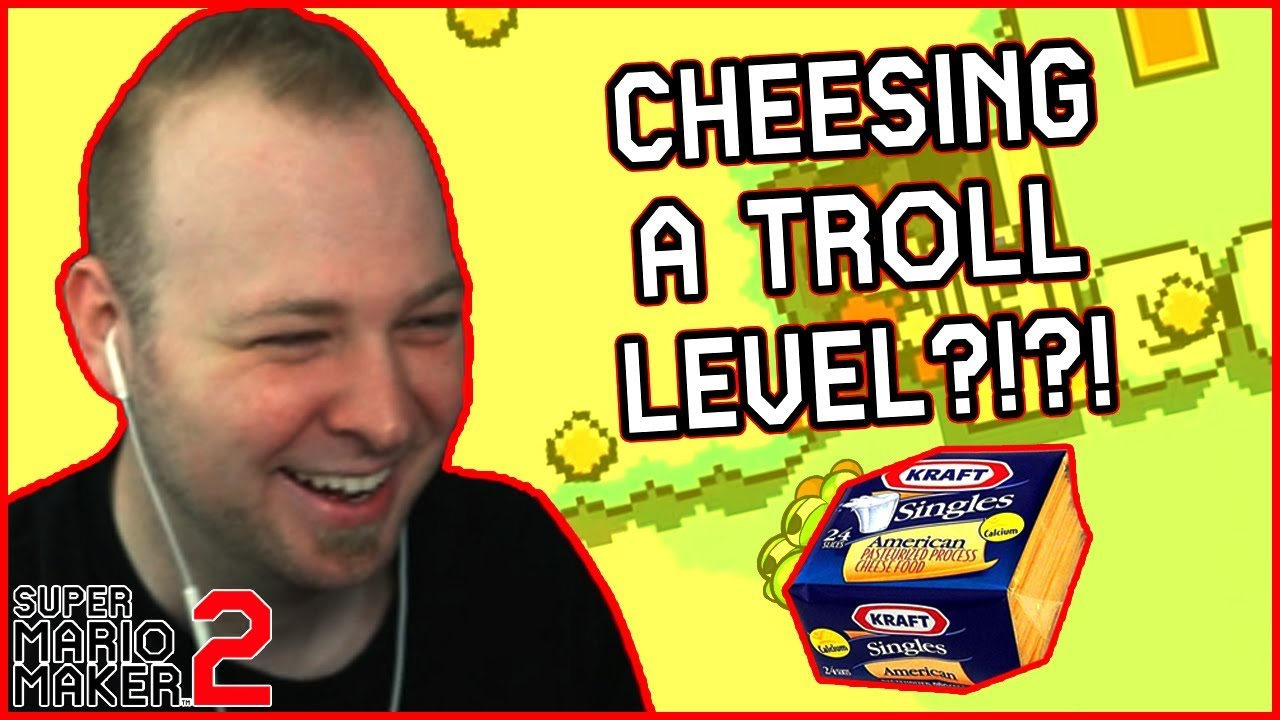 69 21 MB] Super Cheesy Trolls [Super Mario Maker 2