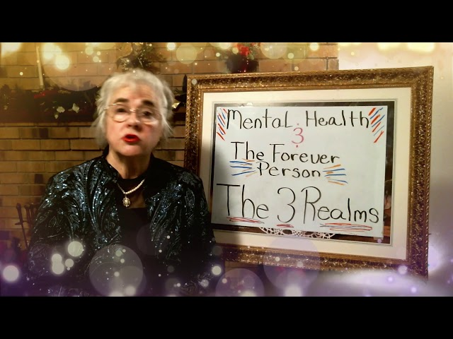 Mental Health and The Forever Person, The Three Realms, Episode 5