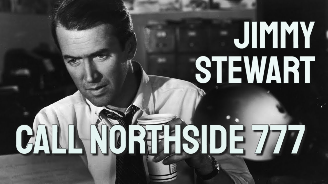 Download Call Northside 777 (1948) - Full Movie - Starring Jimmy Stewart