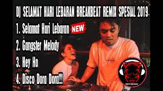 DJ SELAMAT HARI LEBARAN BREAKBEAT REMIX SPESIAL LEBARAN 2019 By Aldi - DJ ALDIAKEW OFFICIAL -