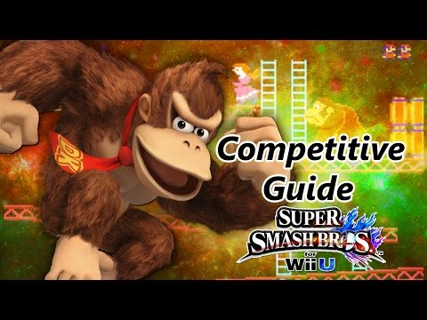 Super Smash Bros. for Wii U - Donkey Kong Competitive Tutorial