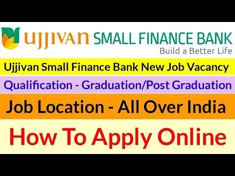 Ujjivan Small Finance New Job Vacancy 2018 || Apply Now