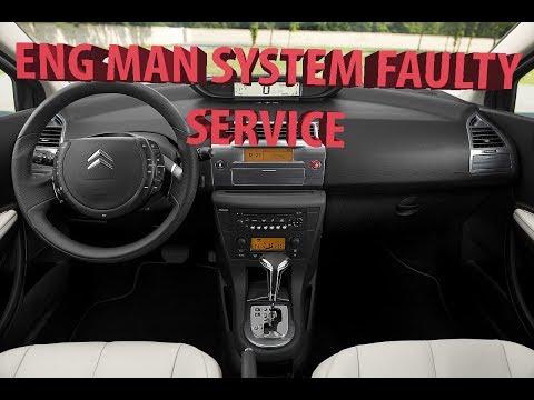Citroen C4 Ошибка Eng Man System Faulty (Service) Устранение ошибки
