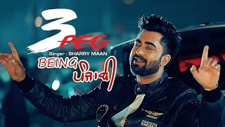 """3 peg sharry mann"" ft. parmish verma(full official song) 