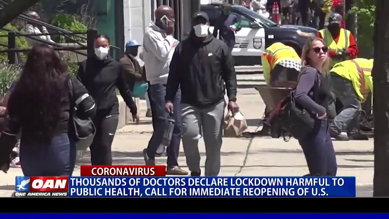 Thousands of doctors declare lockdown harmful to public health, call for immediate reopening of U.S.