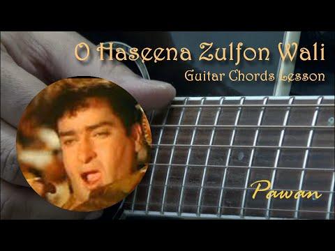O Haseena Zulfon Wali - Teesri Manzil - Guitar Chords - Pawan