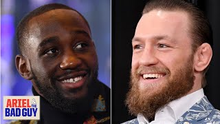Chael Sonnen would love to see a Conor McGregor-Terence Crawford crossover fight | Ariel & Bad Guy
