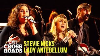 Lady Antebellum & Stevie Nicks Perform 'Need You Now' | CMT Crossroads