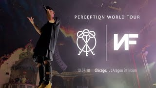 NF | Perception World Tour Live | Chicago - Aragon Ballroom | 10.07.18