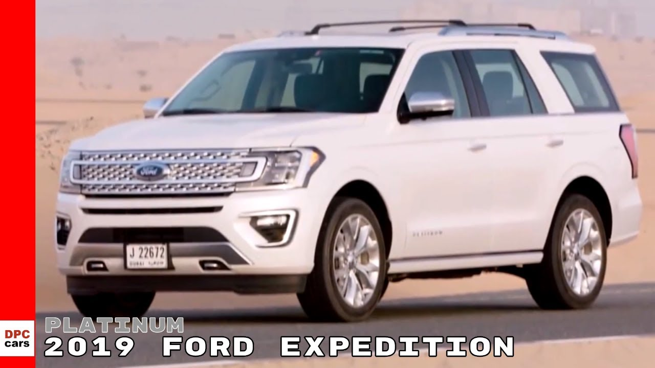 2019 Ford Expedition Platinum - YouTube