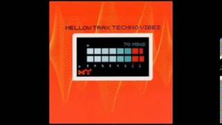 Mellow Trax - Techno Vibes 1999