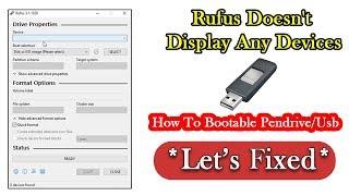 *ثابت* روفوس لا يعرض أي من الأجهزة & كيفية إنشاء للتمهيد بندريف Usb أو 2018 | روفوس 3.1