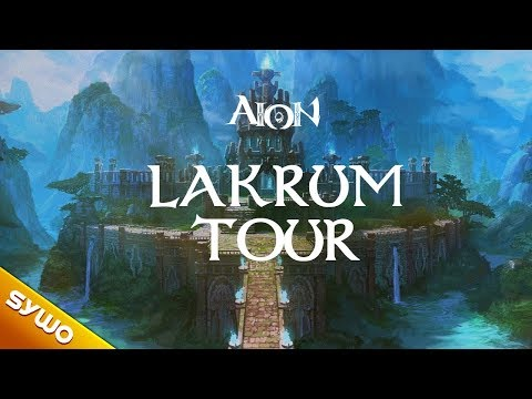 AION 60  New Zone LAKRUM Tour & Guide SPOILERS