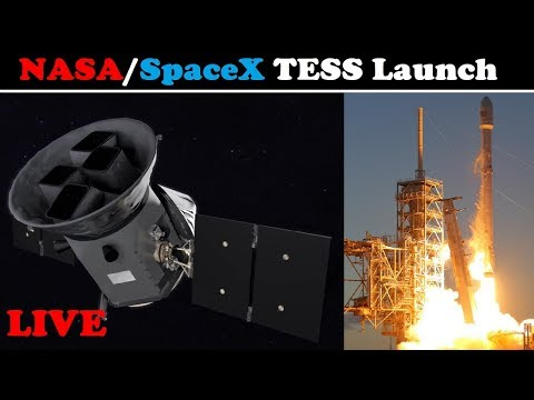 Live: TESS Launch | SpaceX Launches NASA's Planet Hunter Satellite atop Falcon 9 Rocket