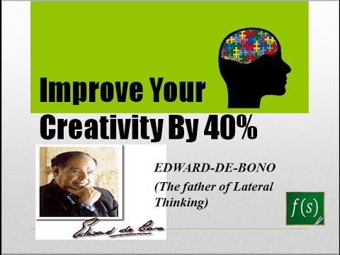 Improve your creativity by 40% – Lateral Thinking