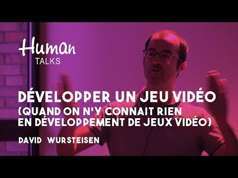 Développer un jeu vidéo (quand on n'y connait rien en développement de jeux vidéo) par David Wursteisen