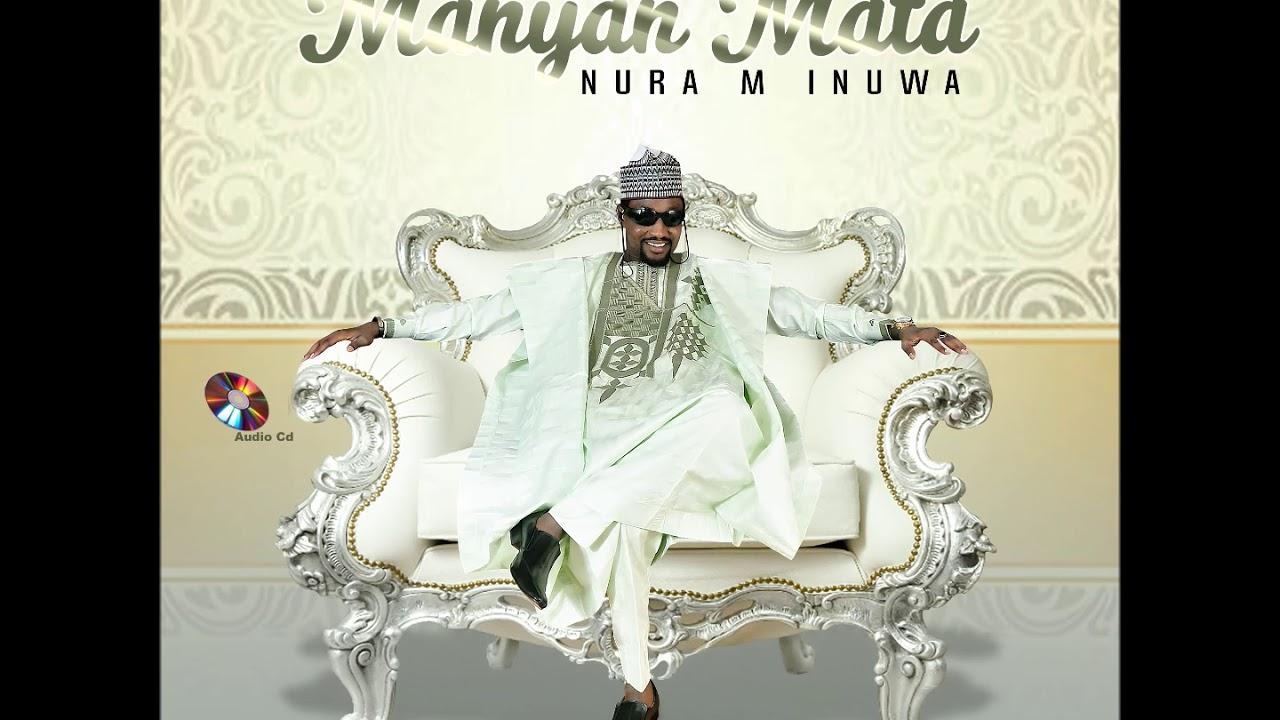 Download Nura M. Inuwa - Halimatu Sadiya (Manyan Mata Album)