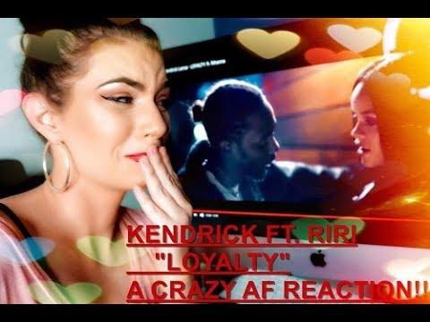 Kendrick Lamar - LOYALTY. ft. Rihanna REACTION WOW