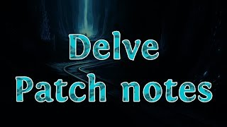 Path of Exile - 3.4.0 Delve Patch notes