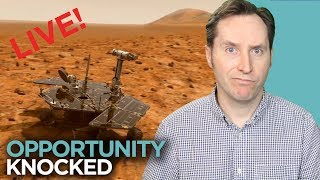 The Mars Opportunity Rover Is In Trouble And Other Stuff | Wednesday News