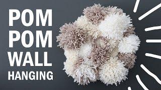 DIY| Pom Pom Wall Hanging