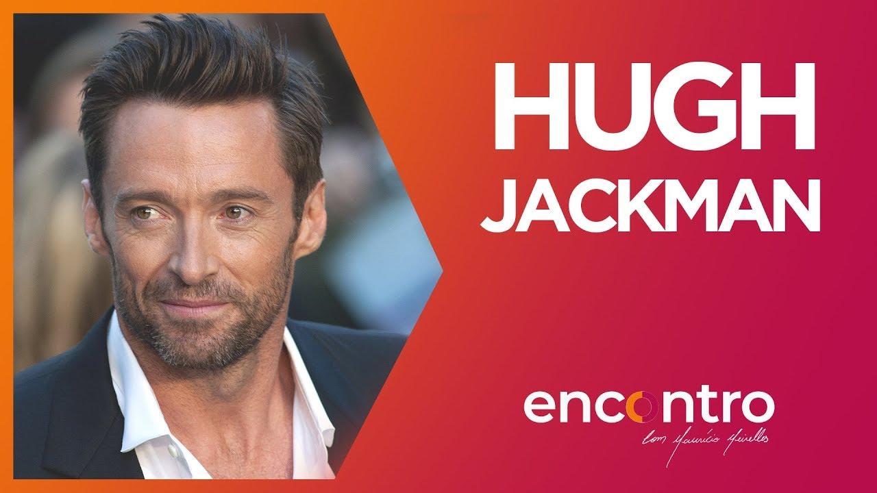 ENCONTRO COM HUGH JACKMAN