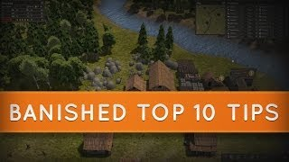 Banished Top 10 Tips and Tricks